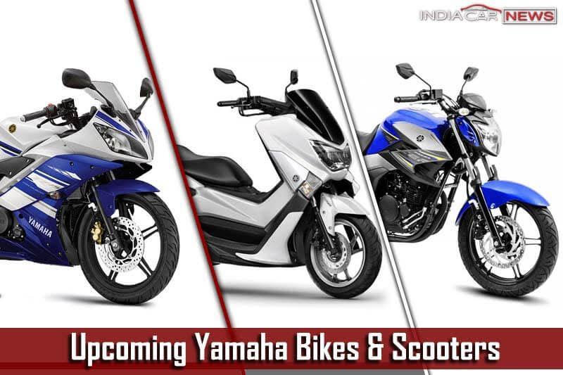 Upcoming Yamaha Bikes, Scooters