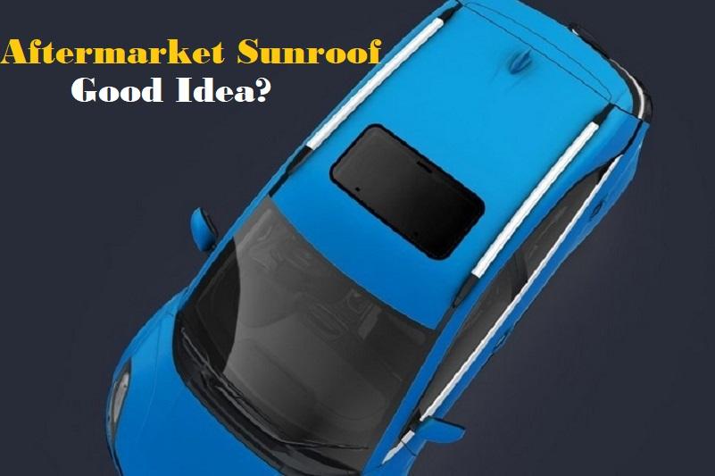Aftermarket sunroof